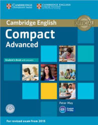 Compact Advanced: Student's Book, Workbook with answers - May Peter, Haines Simon